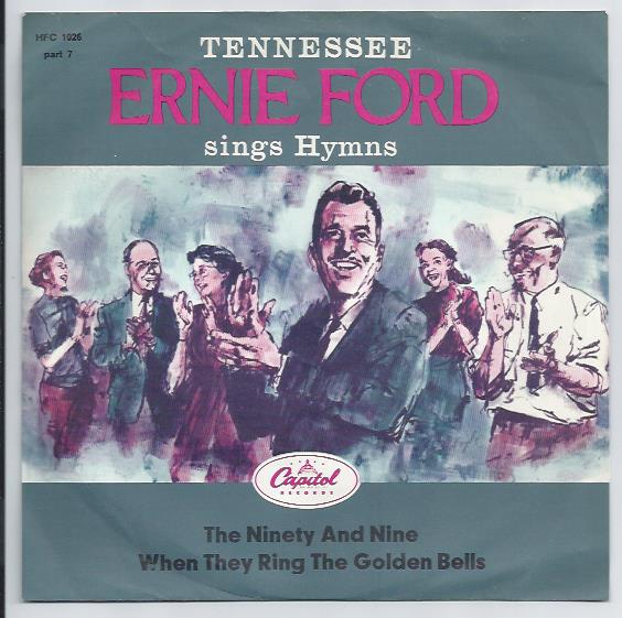 "ERNIE FORD ""The ninety and nine"""