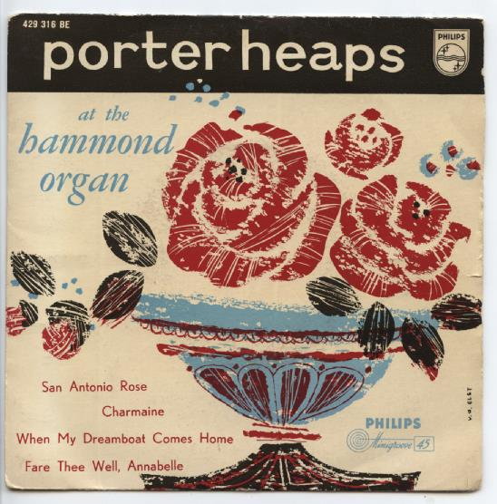"PORTER HEAPS ""San Antonio rose"" EP"