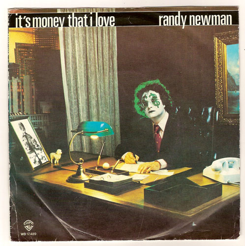 "RANDY NEWMAN ""It's money that I love"""