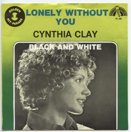 "Golden Hit Parade CYNTHIA CLAY ""Lonely without you"""