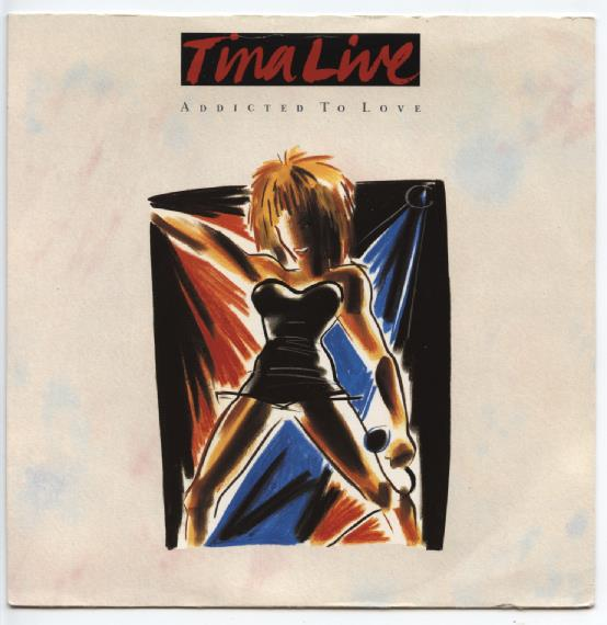 "TINA TURNER ""Addicted to love"""