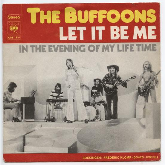 "THE BUFFOONS ""Let it be me"""