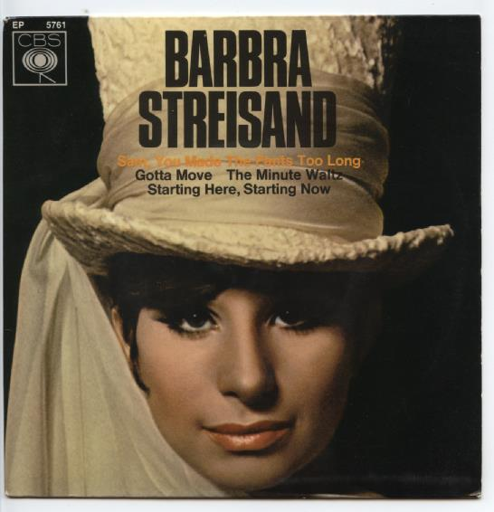 "BARBRA STREISAND ""Sam, you made the pants too long"" EP"