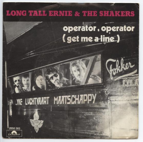"LONG TALL ERNIE & THE SHAKERS ""Operator Operator"""