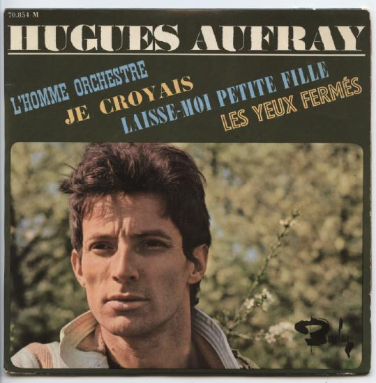 "HUGUES AUFRAY ""L'Homme Orchestre"" EP"