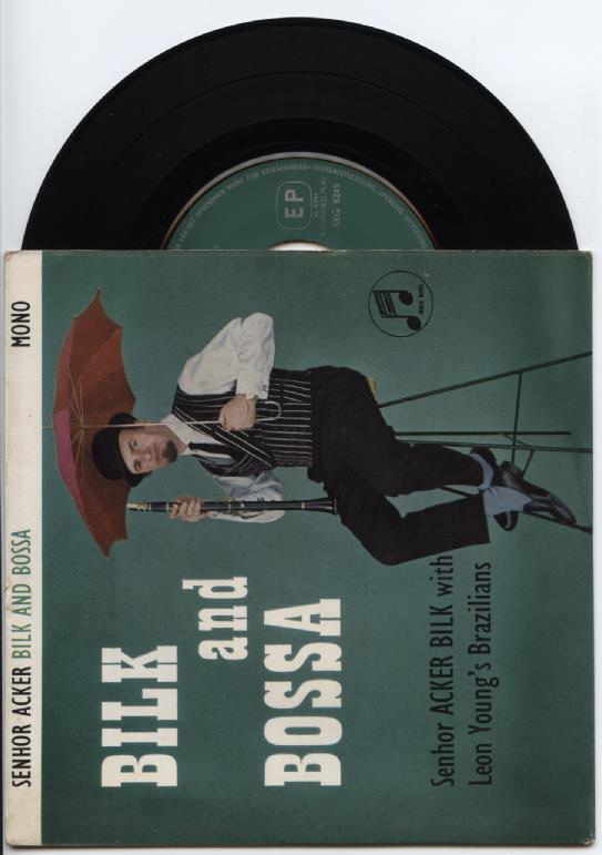 "MR.ACKER BILK ""Bilk and Bossa"" EP"