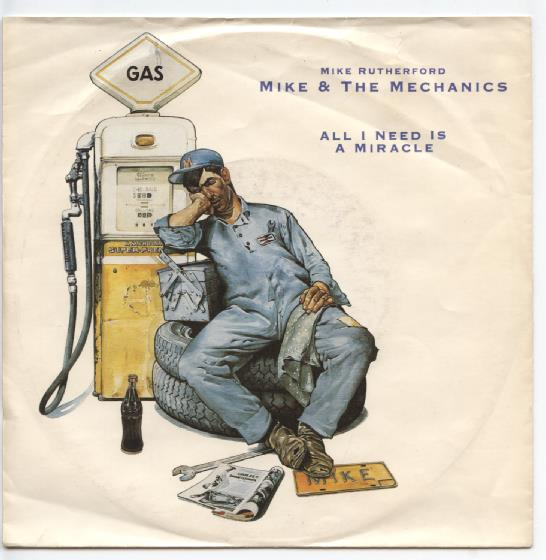 "MIKE & THE MECHANICS ""All I need is a miracle"" (d)"