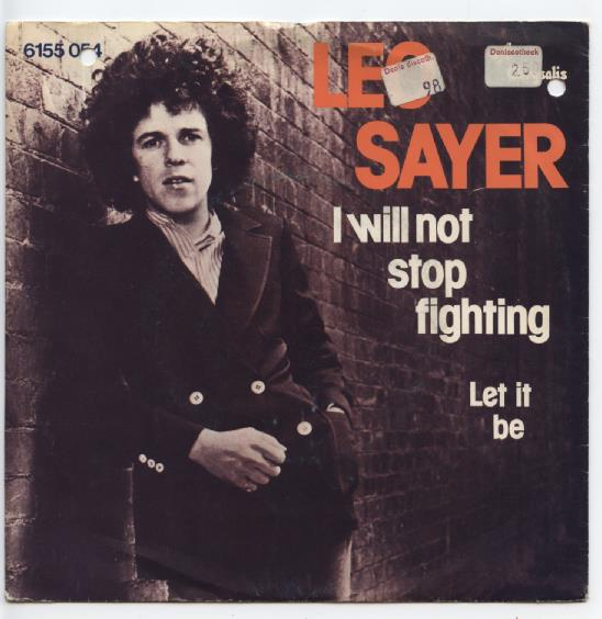 "LEO SAYER ""I will not stop fighting"""