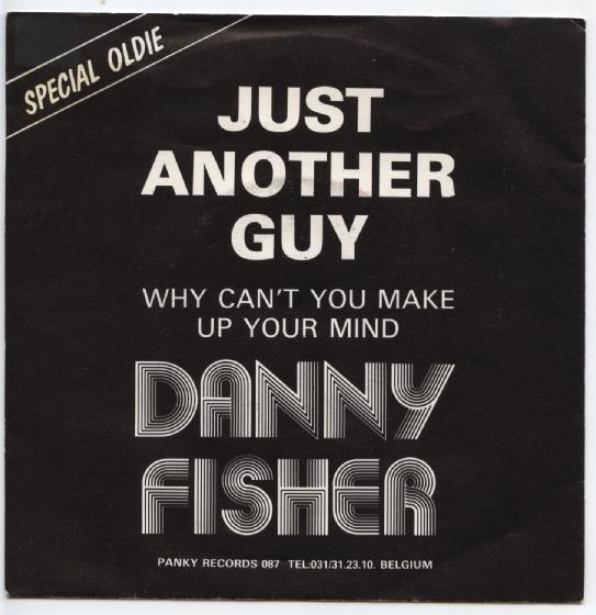 "DANNY FISHER ""Just another guy"""