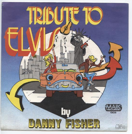"DANNY FISHER ""Tribute to Elvis"""