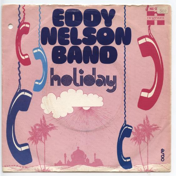 "EDDY NELSON BAND ""Holiday"""