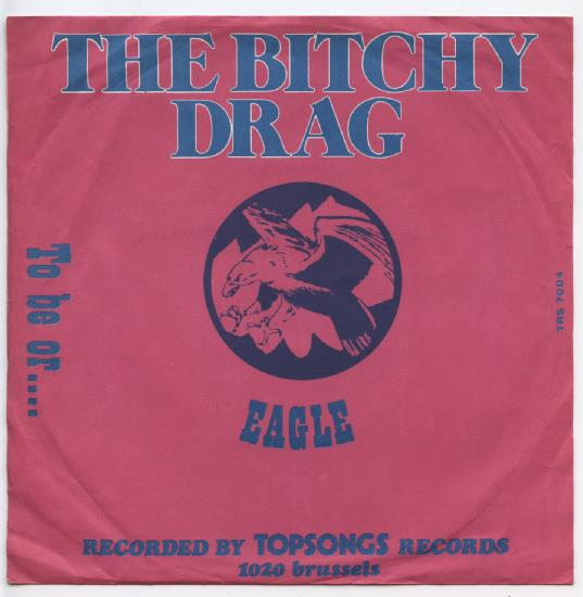 "EAGLE ""The bitchy drag"""