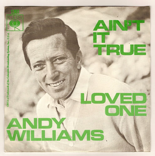 "ANDY WILLIAMS ""Ain't it true"""