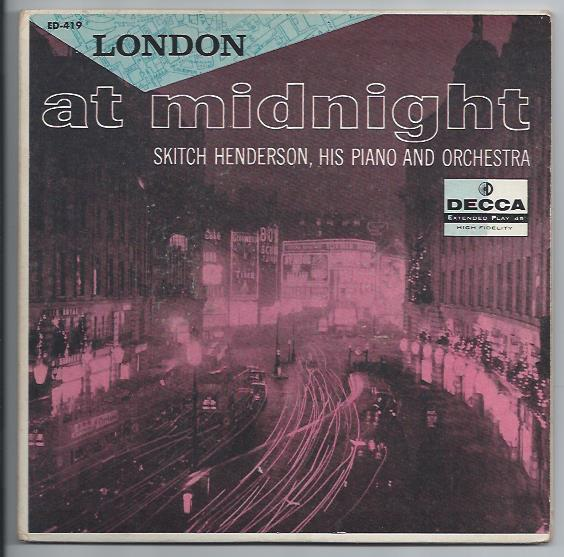 "SKITCH HENDERSON ""London at midnight"" EP (2 EP's)"