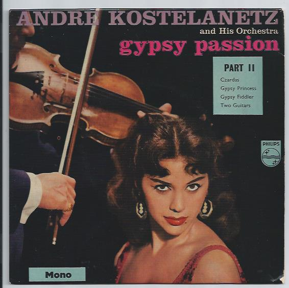 "ANDRE KOSTELANETZ ""Gypsy passion part II"" EP"