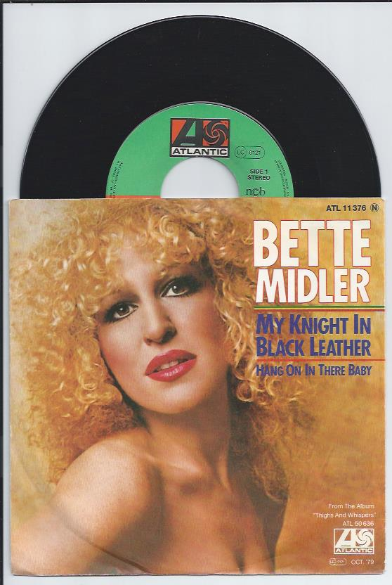 "BETTE MIDLER ""My knight in black leather"""