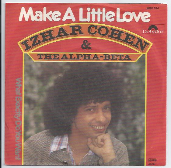 "IZHAR COHEN & THE ALPHA-BETA ""Make a little love"" (d)"