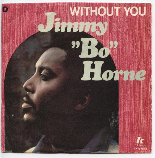 "JIMMY BO HORNE ""Without you"""