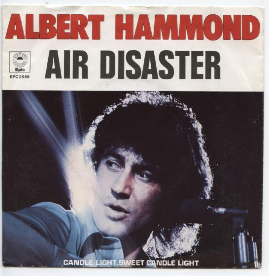 "ALBERT HAMMOND ""Air disaster"""