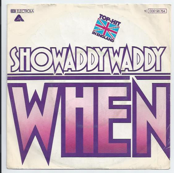 "SHOWADDYWADDY ""When"" (d)"