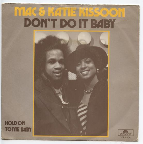 "MAC & KATIE KISSOON ""Don't do it baby"""