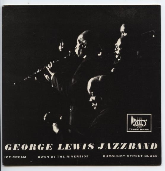 "GEORGE LEWIS' RAGTIME BAND ""Ice cream"" EP"