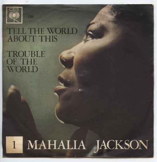 "MAHALIA JACKSON ""Nr. 1 Trouble of the world"""