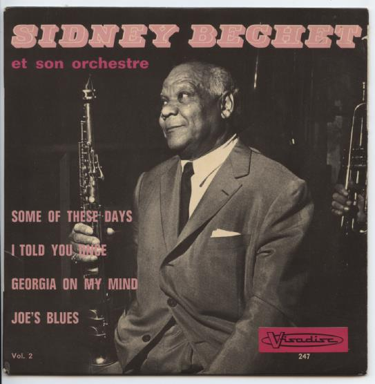 "SIDNEY BECHET ""Some of these days"" EP"