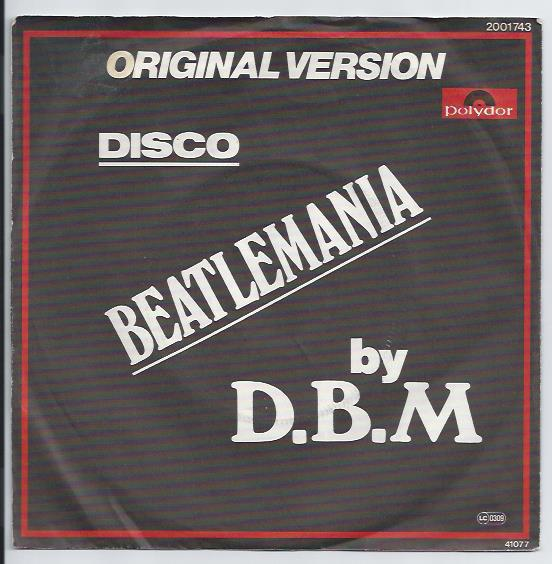 "D.B.M. ""Disco Beatlemania"""