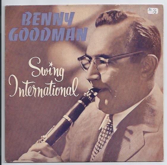 "BENNY GOODMAN ""Swing International"" EP"