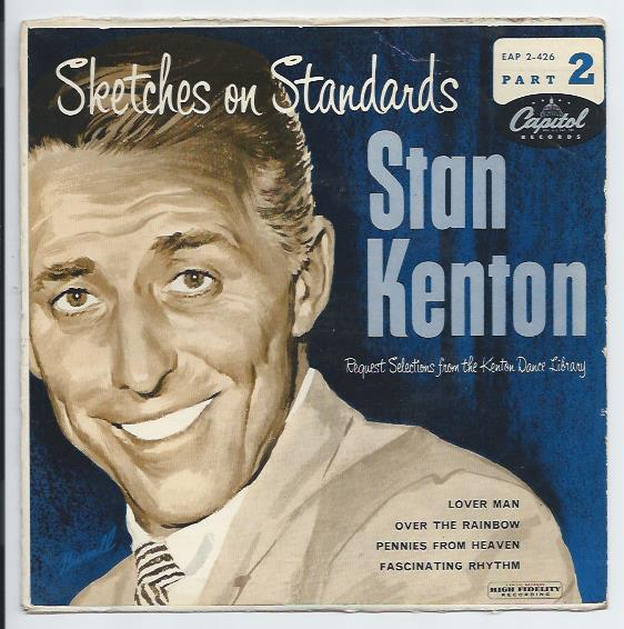"STAN KENTON ""Sketches on standards"" EP"