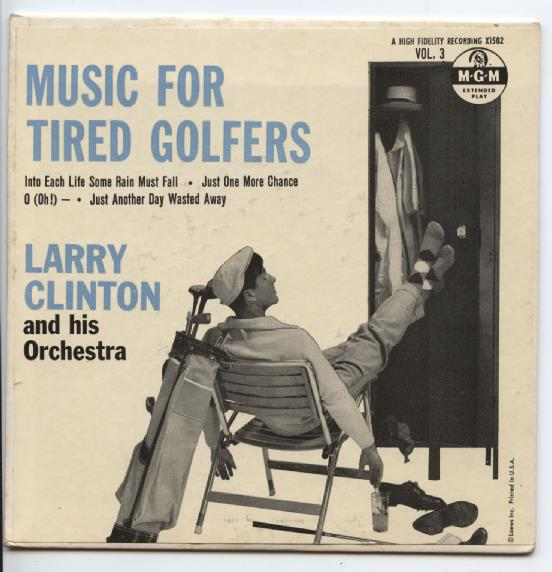 "LARRY CLINTON ""Music for tired golfers vol. 3"" EP"