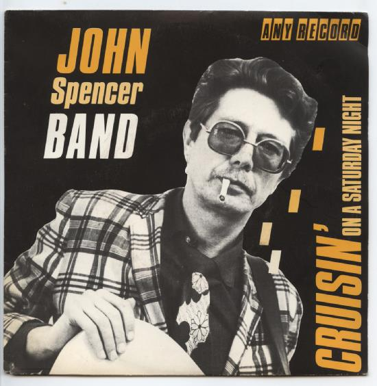 "JOHN SPENCER ""Cruisin'"""
