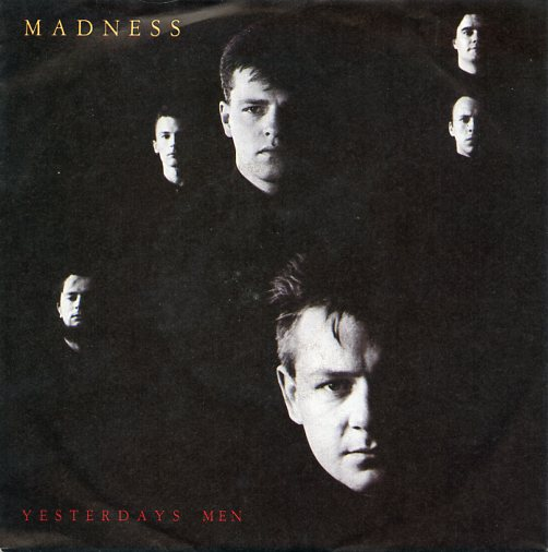 "MADNESS ""Yesterday's man"""