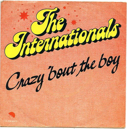 "THE INTERNATIONALS ""Crazy 'bout the boy"""