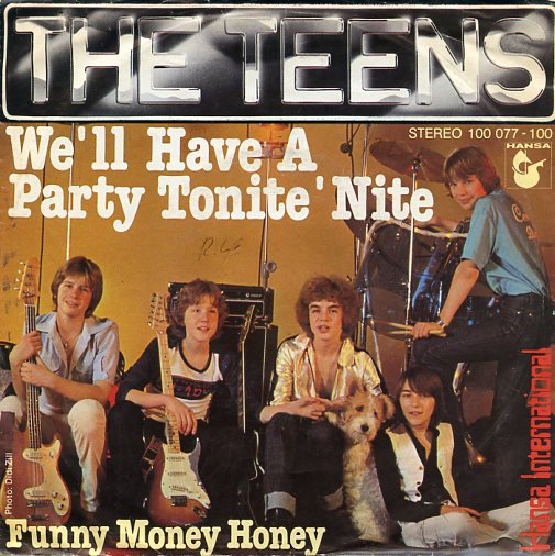 "TEENS ""We'll have a party tonite 'nite"""
