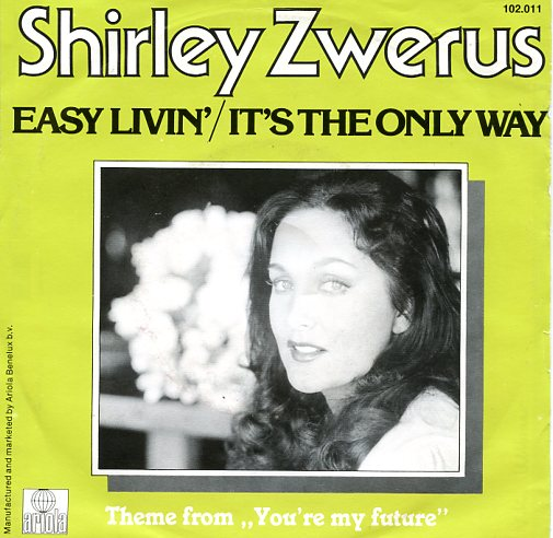 "SHIRLEY ZWERUS ""Easy livin' / it's the only way"""
