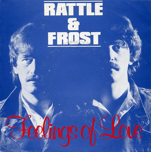 "RATTLE & FROST ""Feelings of love"""
