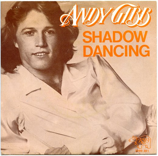 "ANDY GIBB ""Shadow dancing"""