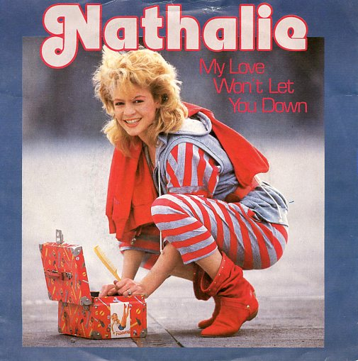 "NATHALIE ""My love won't let you down"""