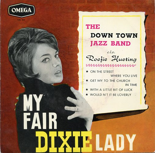 "DOWN TOWN JAZZ BAND ""My fair DIXIE lady"" EP"