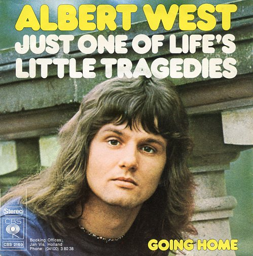 "ALBERT WEST ""Just one of life's little tragedies"""