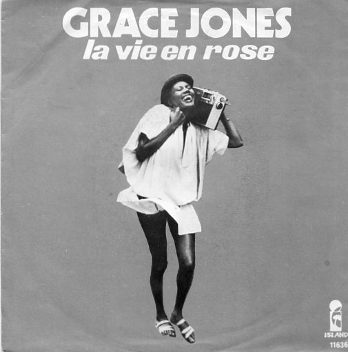 "GRACE JONES ""La vie en rose"""