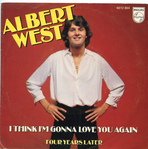 "ALBERT WEST ""I think I'm gonna love you again"""