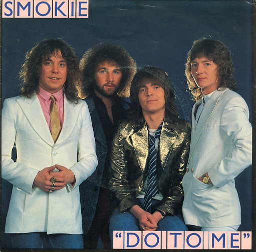 "SMOKIE ""Do to me"""