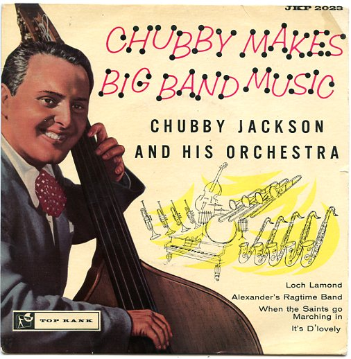 "CHUBBY JACKSON ""Chubby makes Big Band Music"" EP"