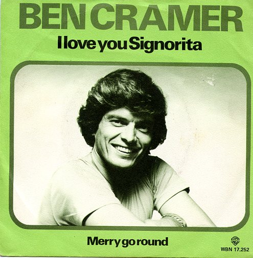 "BEN CRAMER ""I love you Signorita"""