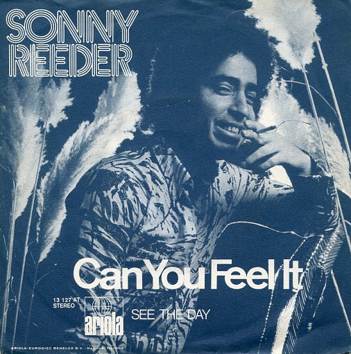 "SONNY REEDER ""Can you feel it"""