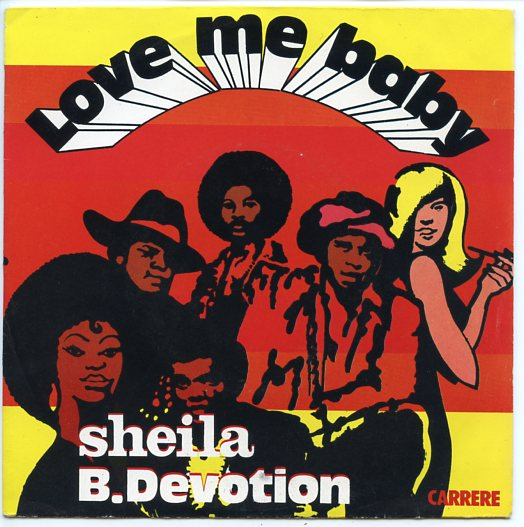 "SHEILA B.DEVOTION ""Love me Baby"""