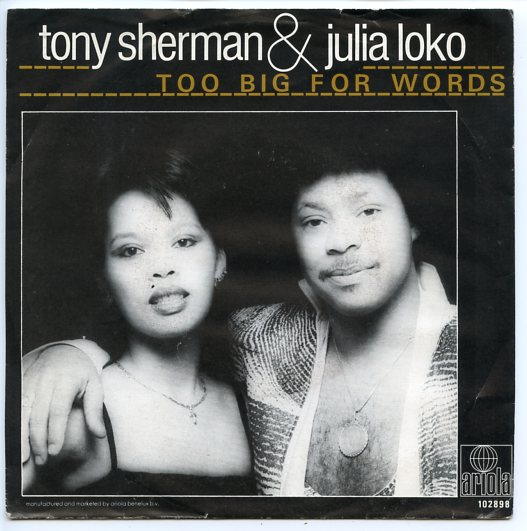 "TONY SHERMAN & JULIA LOKO ""Too big for words"""